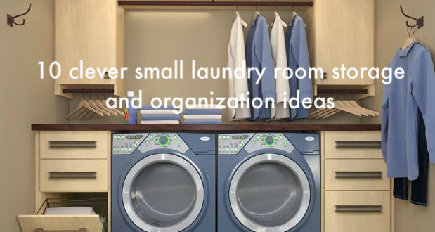 Best ideas about Small Laundry Room Organization Ideas . Save or Pin 10 clever small laundry room storage and organization Now.