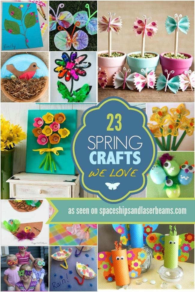 Best ideas about Spring Craft Ideas For Toddlers . Save or Pin 23 Spring Crafts We Love Spaceships and Laser Beams Now.