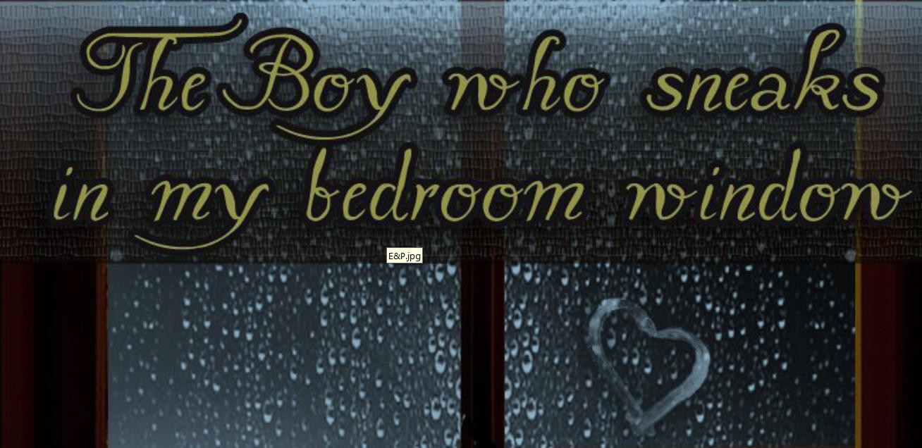 Best ideas about The Boy Who Sneaks In My Bedroom Window . Save or Pin Los Libros de Kayla THE BOY WHO SNEAKS IN MY BEDROOM Now.