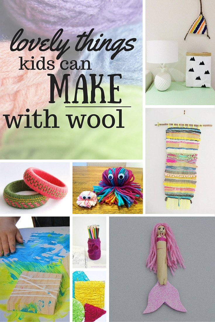 Best ideas about Things To Make With Kids . Save or Pin Lots of Lovely Things for Kids to Make with Wool – Be A Now.