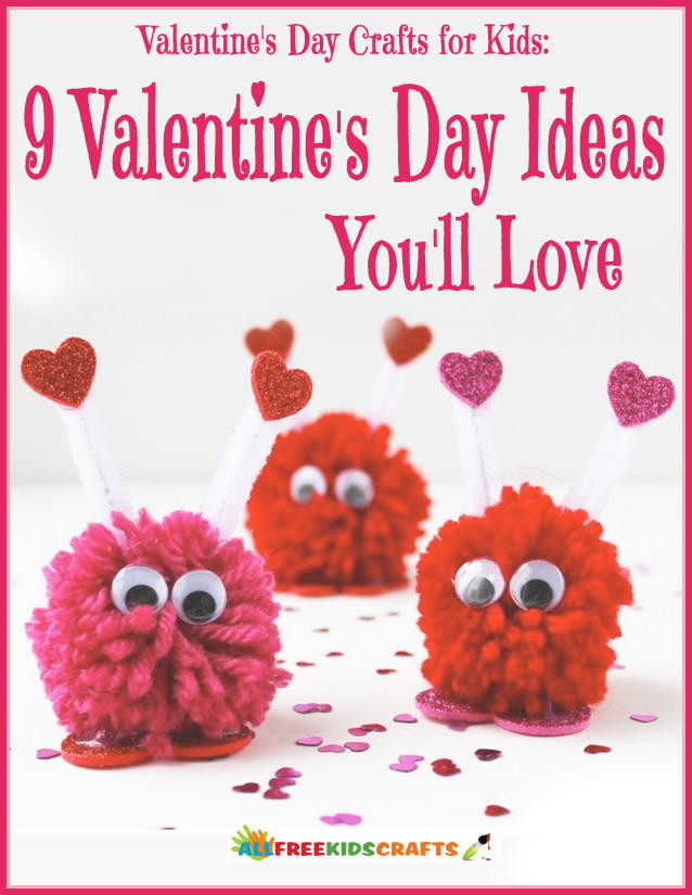 Best ideas about Valentines Day Craft Ideas For Kids . Save or Pin Valentines Day Crafts for Kids 9 Valentines Day Ideas You Now.