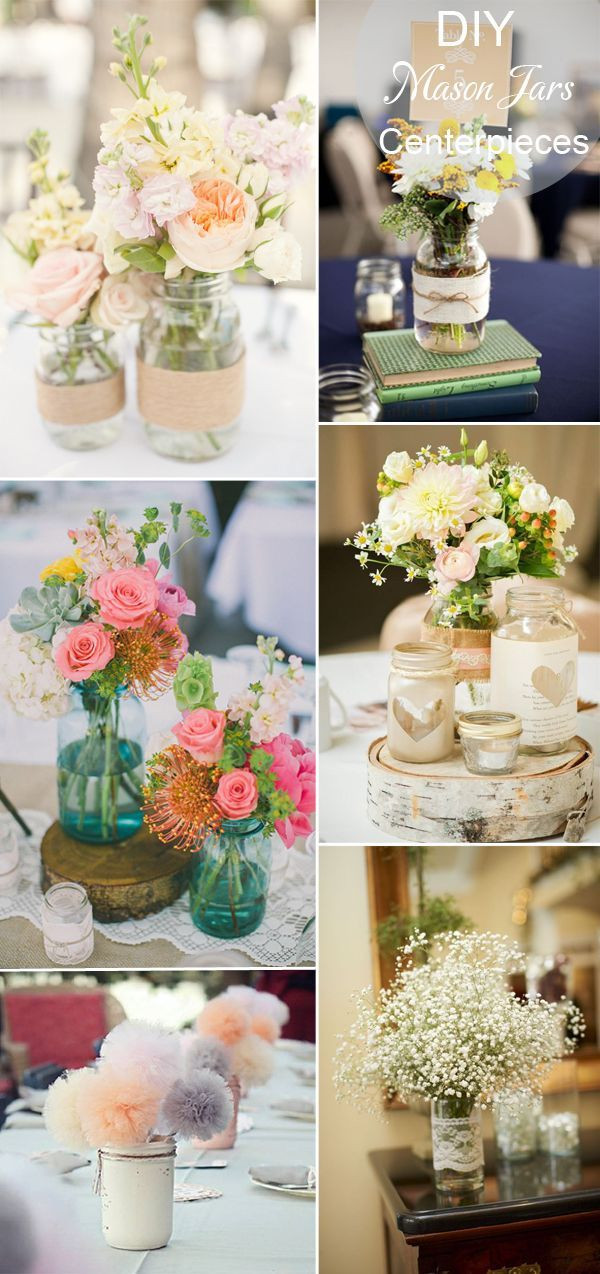 Best ideas about Wedding Centerpieces DIY . Save or Pin DIY rustic inspired mason jars wedding tablke setting and Now.