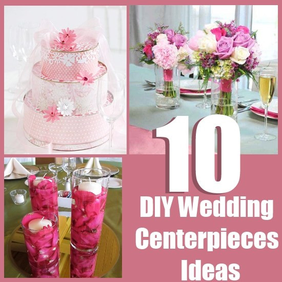 Best ideas about Wedding Centerpieces Ideas DIY . Save or Pin 10 DIY Wedding Centerpieces Ideas Now.