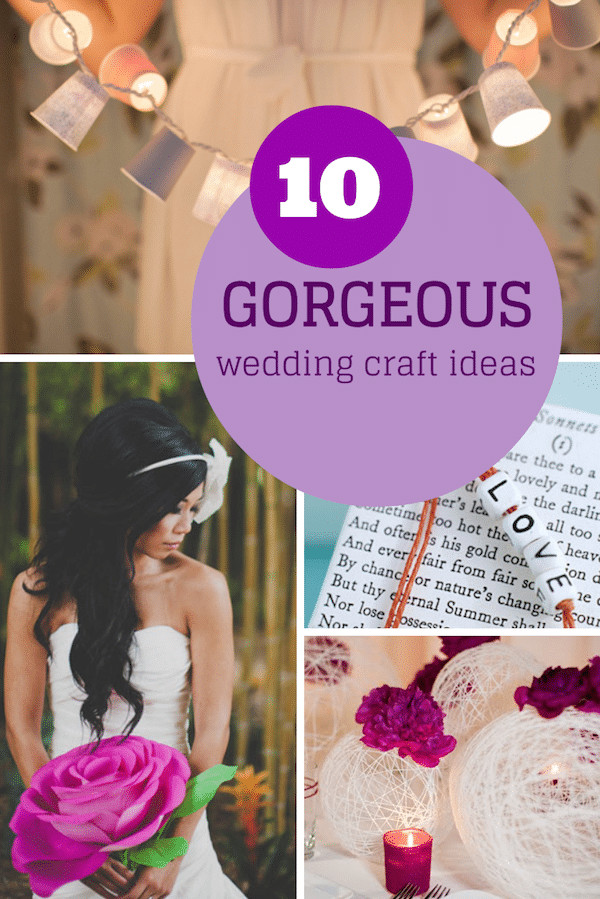 Best ideas about Wedding Craft Idea . Save or Pin Top 10 gorgeous yet simple wedding craft ideas Now.