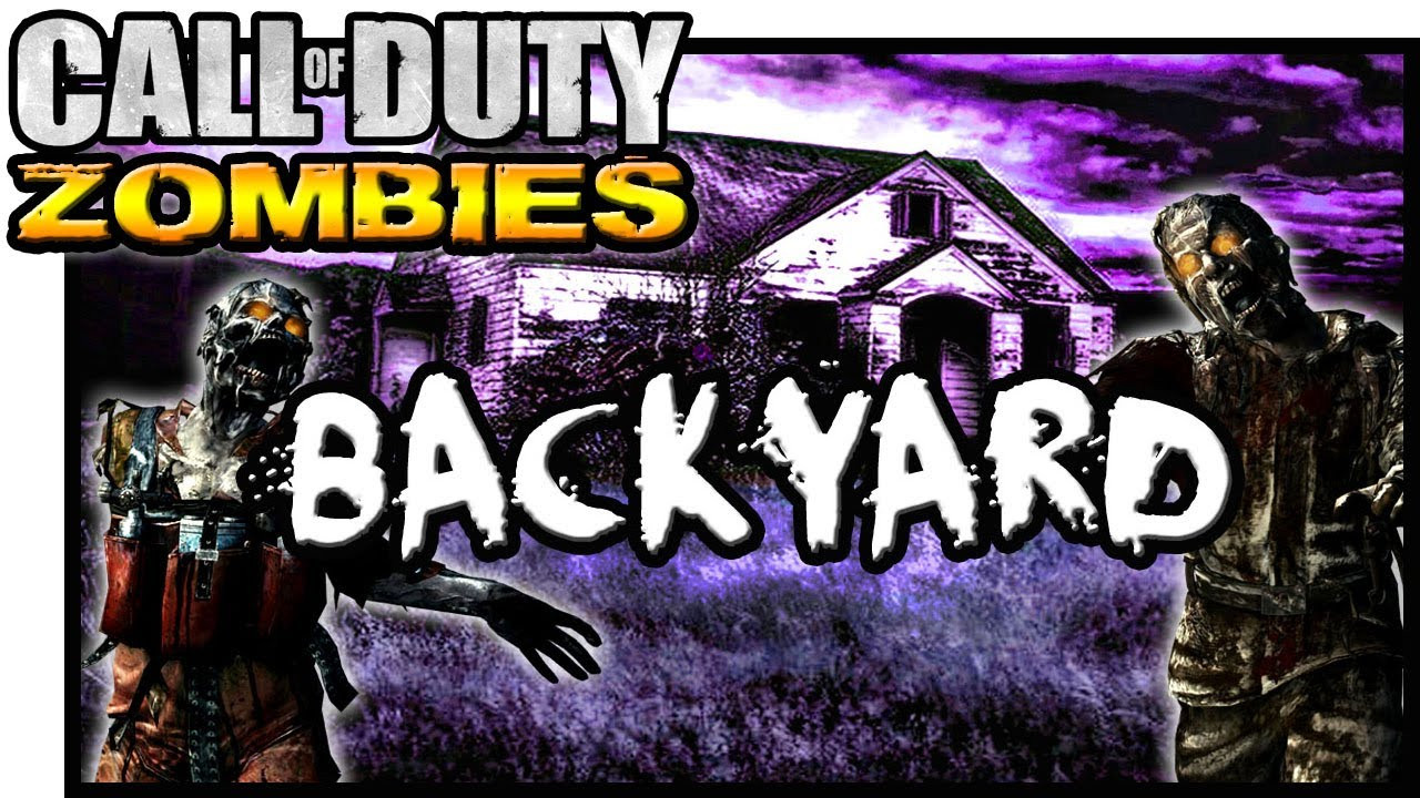 Best ideas about Zombies In Your Backyard . Save or Pin BACKYARD ★ Call of Duty Zombies Zombie Games Now.