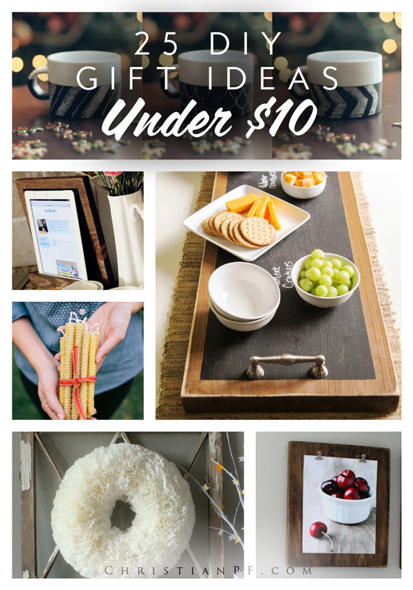 Best ideas about $10 Christmas Gift Ideas . Save or Pin 25 DIY t ideas for under $10 Now.