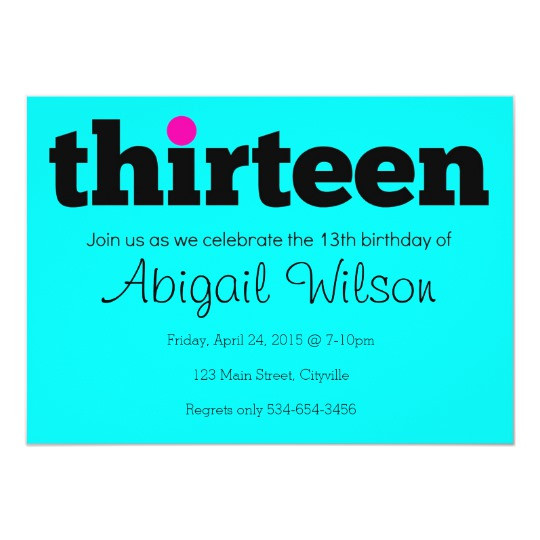 Best ideas about 13th Birthday Invitations . Save or Pin Thirteen 13th Birthday Party Invitation Now.
