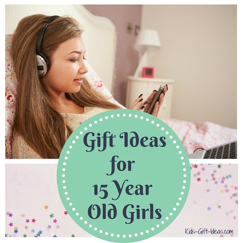 Best ideas about 15 Year Old Gift Ideas . Save or Pin Best Gifts For 15 Year Old Girls Kids Gift Ideas Now.