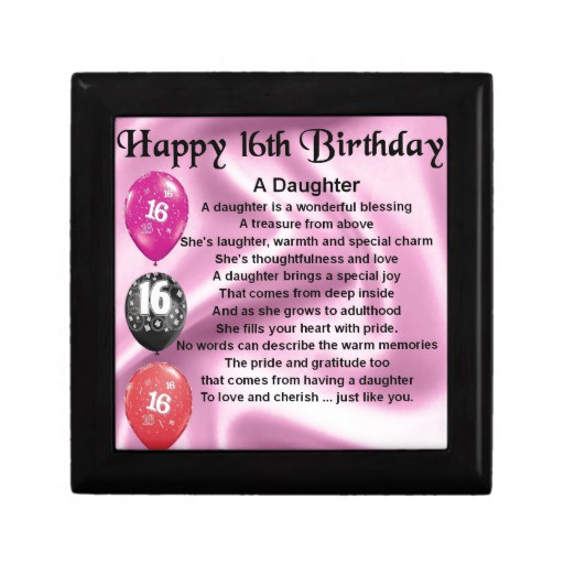 Best ideas about 16Th Birthday Gift Ideas For Daughter . Save or Pin Daughter Poem 16th Birthday Gift Box Now.