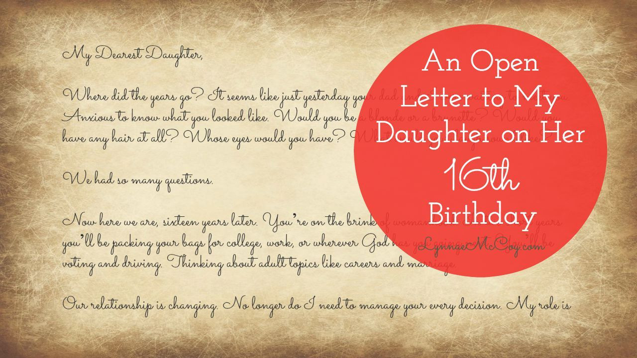 Best ideas about 16Th Birthday Gift Ideas For Daughter . Save or Pin my daughter s sixteenth birthday I wrote her a letter Now.