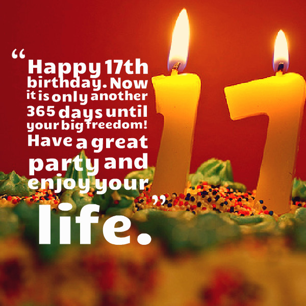 Best ideas about 17 Th Birthday Wishes . Save or Pin Happy 17th Birthday Quotes Now.