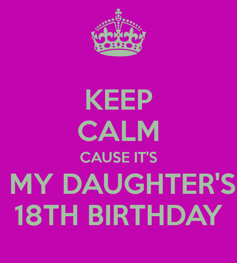 Best ideas about 18th Birthday Quotes For Daughter . Save or Pin Quotes For Daughter Turning 18 QuotesGram Now.
