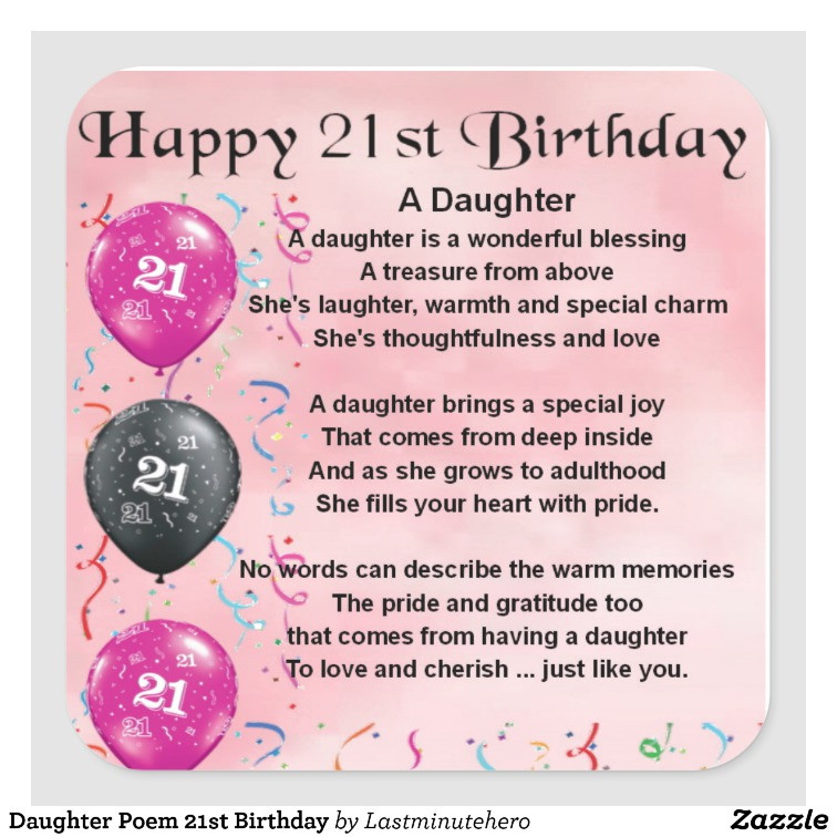 Best ideas about 21st Birthday Quotes For Daughter . Save or Pin Daughter Poem 21st Birthday Square Sticker Now.
