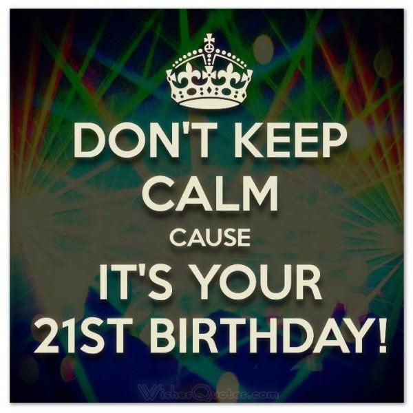 Best ideas about 21st Birthday Wishes . Save or Pin 21 Unique 21st Birthday Wishes – WishesQuotes Now.