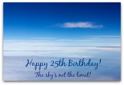 Best ideas about 25th Birthday Quotes . Save or Pin 25th Birthday Quotes For Son QuotesGram Now.