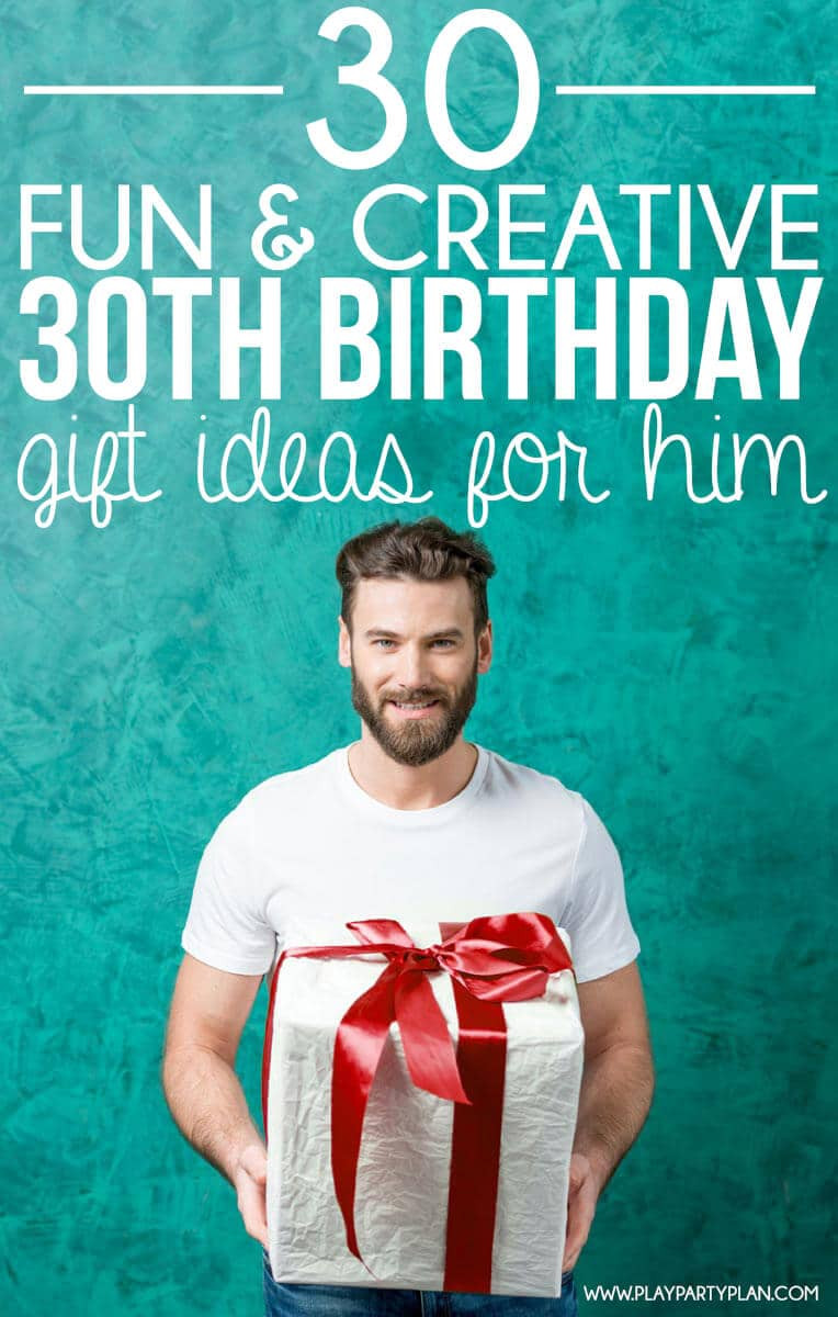 Best ideas about 30th Birthday Gift Ideas For Him . Save or Pin 30 Creative 30th Birthday Gift Ideas for Him that He Will Now.
