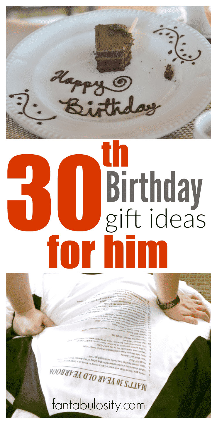 Best ideas about 30th Birthday Gift Ideas For Him . Save or Pin 30th Birthday Gift Ideas for Him Fantabulosity Now.