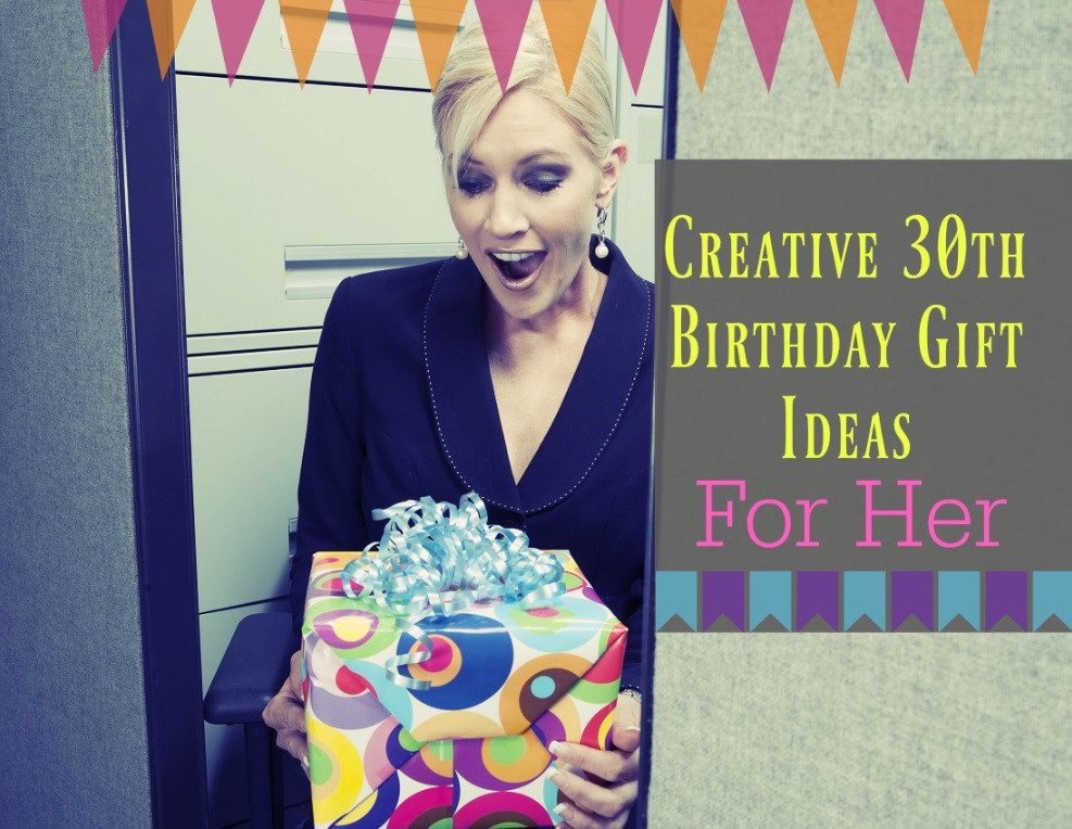 Best ideas about 30th Birthday Ideas For Her . Save or Pin Creative 30th Birthday Gift Ideas For Her Birthday Monster Now.