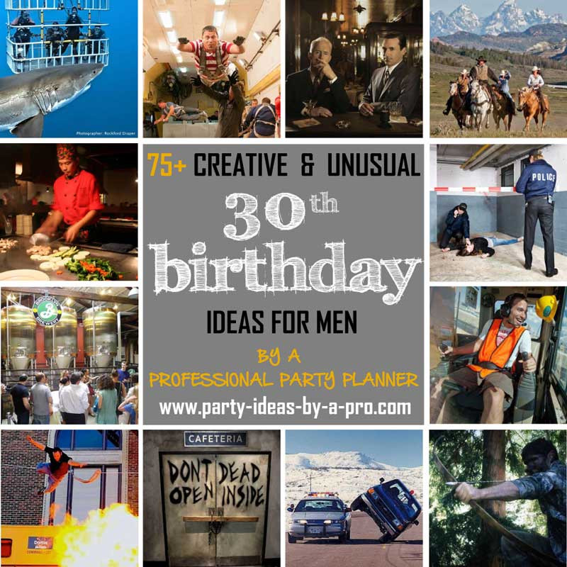 Best ideas about 30th Birthday Party Games . Save or Pin 75 Creative 30th Birthday Ideas for Men —by a Now.