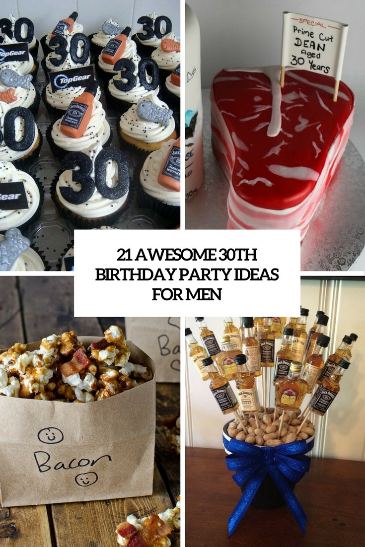 Best ideas about 30th Birthday Party Ides . Save or Pin 21 Awesome 30th Birthday Party Ideas For Men Shelterness Now.