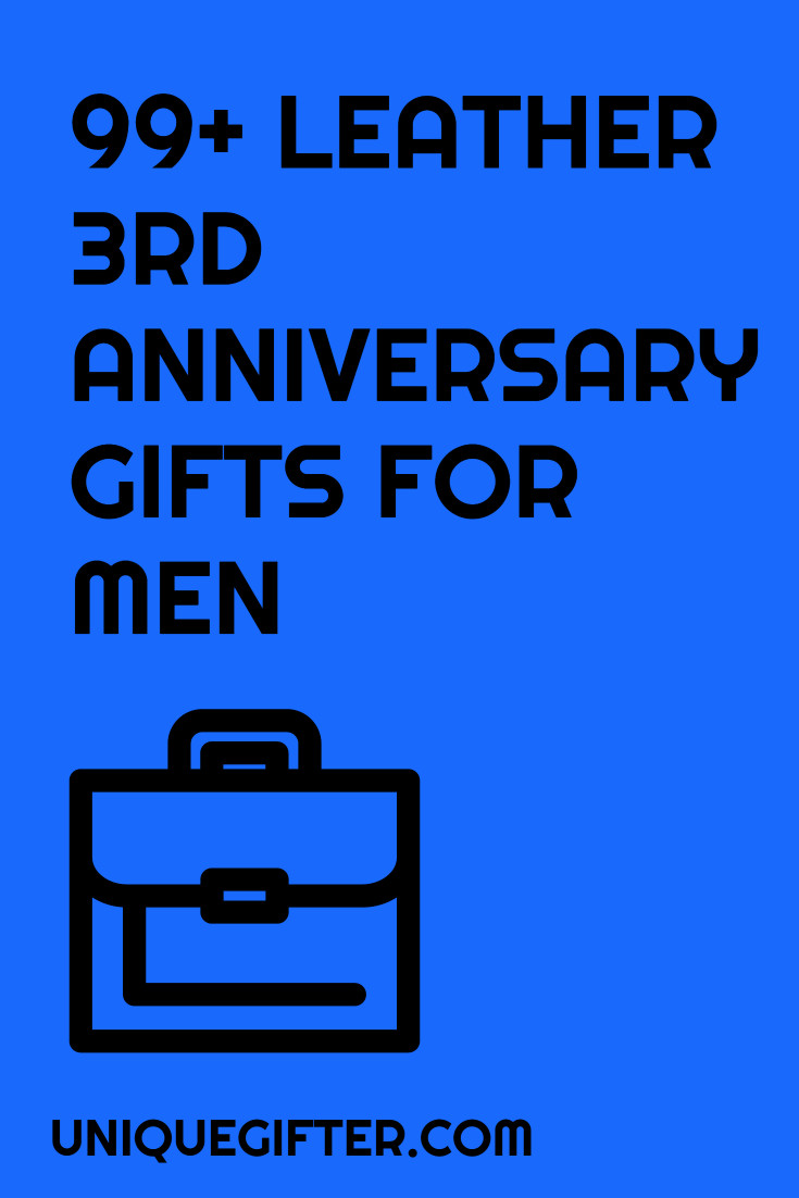 Best ideas about 3Rd Anniversary Gift Ideas For Him . Save or Pin Leather 3rd Anniversary Gifts for Him Unique Gifter Now.