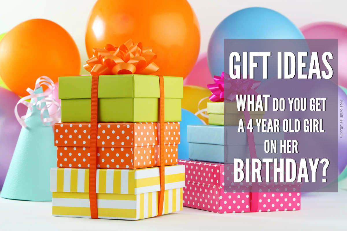 Best ideas about 4 Year Old Birthday Gift Ideas . Save or Pin What is the Best Gift to Get a 4 Year Old Girl for Her Now.