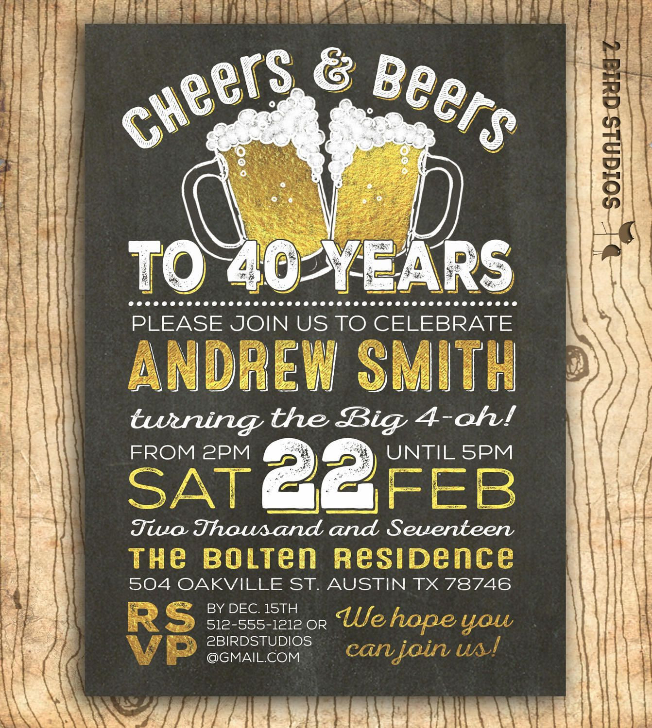 Best ideas about 40th Birthday Invitations For Him . Save or Pin 40th birthday invitation for men Cheers & beers to 40 years Now.