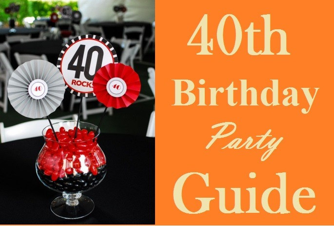 Best ideas about 40th Birthday Party Decorations Ideas . Save or Pin Ultimate 40th Birthday Party Ideas Guide Must Read Now.