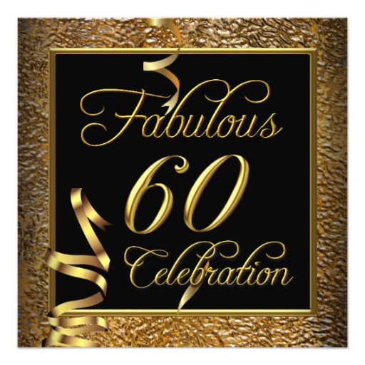 Best ideas about 60 Birthday Invitations . Save or Pin Fabulous 60 Celebration Gold Black Birthday Party 13 Cm X Now.