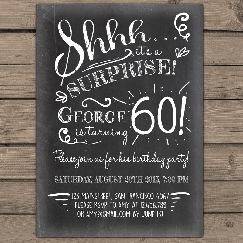 Best ideas about 60th Birthday Invitations . Save or Pin Surprise 60th birthday invitation Chalkboard invitation Now.
