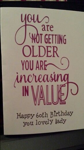 Best ideas about 60th Birthday Quotes . Save or Pin Birthday card for a friends mam who was 60 Nice verse Now.