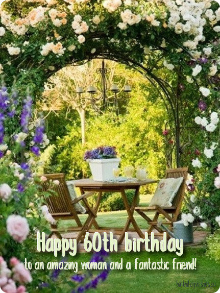 Best ideas about 60th Birthday Wishes For Female Friend . Save or Pin 60th Birthday Wishes For Female Friend With Now.