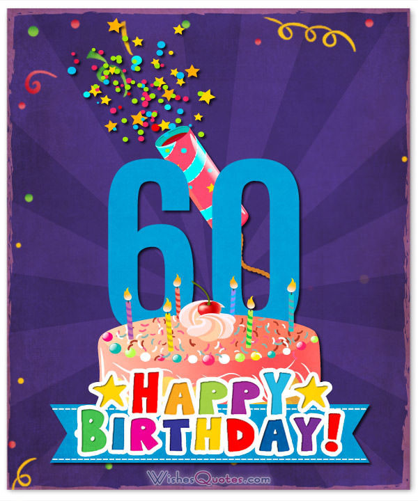 Best ideas about 60th Birthday Wishes For Friend . Save or Pin 60th Birthday Wishes Unique Birthday Messages for a 60 Now.