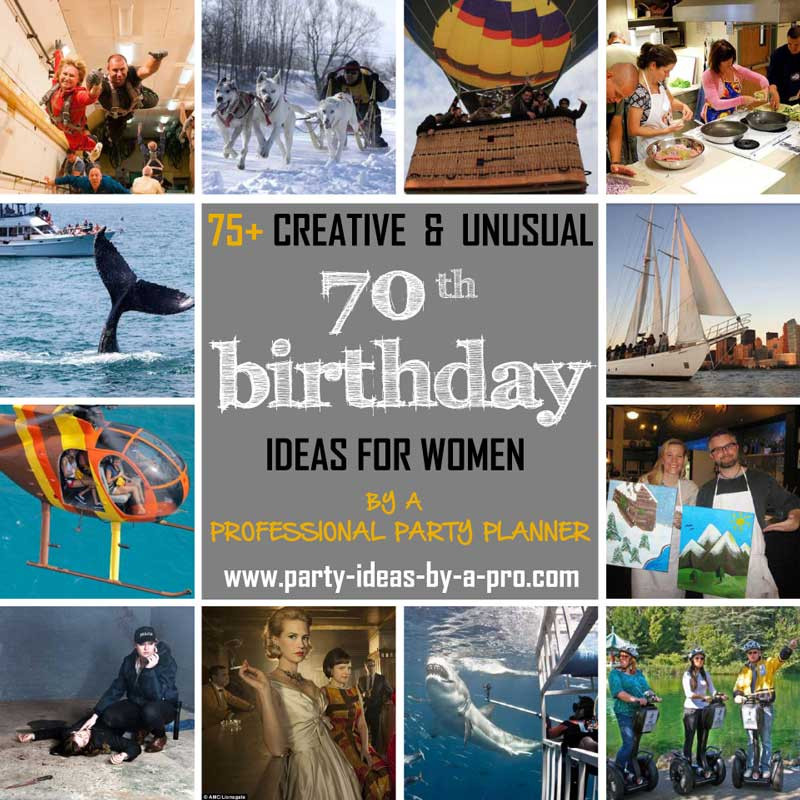 Best ideas about 70th Birthday Celebration Ideas . Save or Pin 75 Creative 70th Birthday Ideas for Women —by a Now.