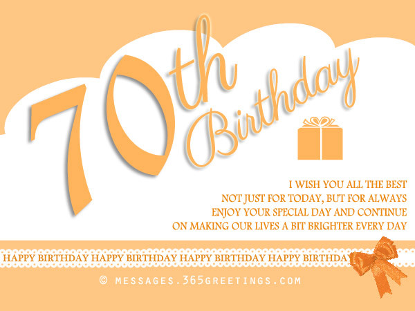 Best ideas about 70th Birthday Quotes . Save or Pin 70th Birthday Wishes and Messages 365greetings Now.