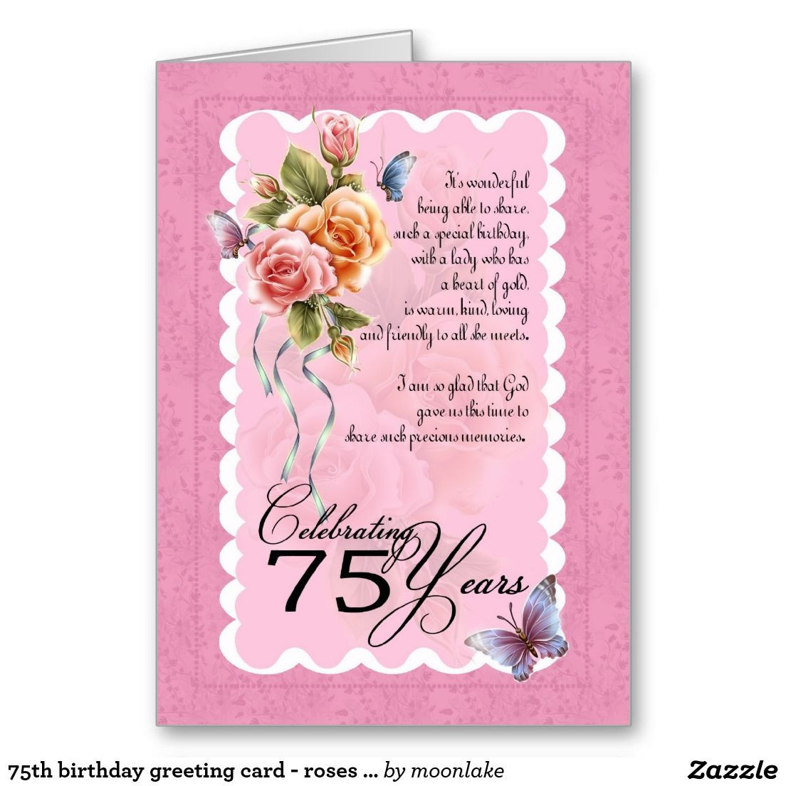 Best ideas about 75th Birthday Wishes . Save or Pin 75th birthday greeting card roses and butterfly Now.