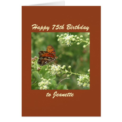 Best ideas about 75th Birthday Wishes . Save or Pin Happy 75th Birthday Greeting Card Butterfly Custom Now.