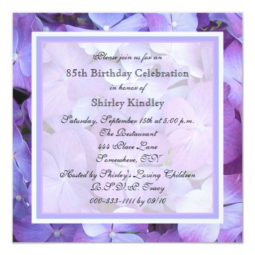 Best ideas about 85th Birthday Invitations . Save or Pin 85th Birthday Party Invitation Purple Hydrangeas Now.