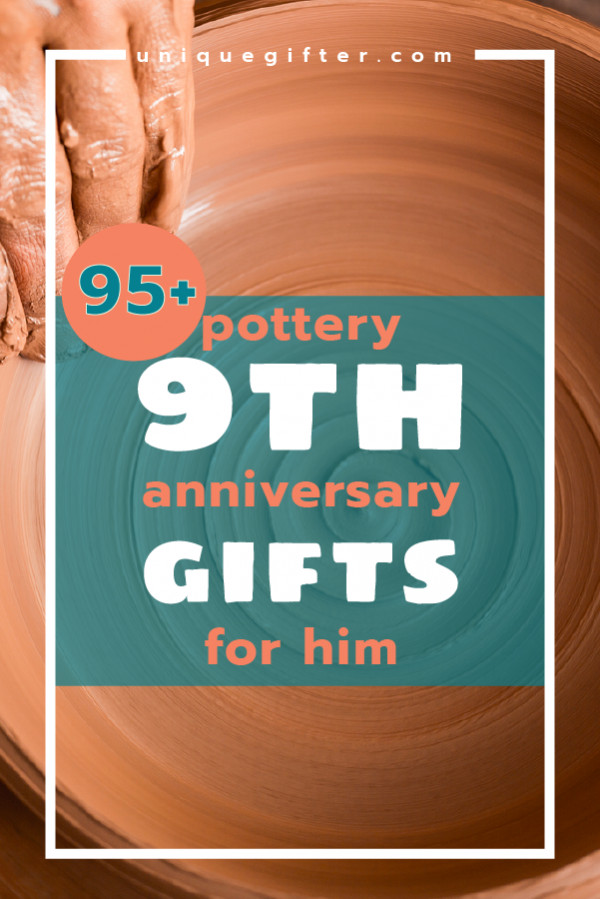 Best ideas about 9Th Wedding Anniversary Gift Ideas . Save or Pin Pottery 9th Anniversary Gifts for Him Now.