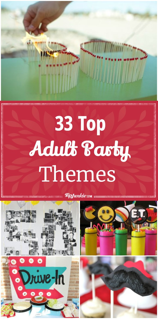 Best ideas about Adult Birthday Party Themes . Save or Pin 33 Top Adult Party Themes – Tip Junkie Now.