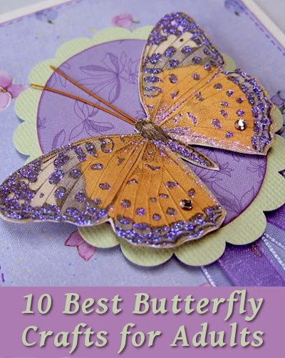 Best ideas about Arts And Crafts Projects For Adults . Save or Pin 10 Best Butterfly Crafts for Adults Now.