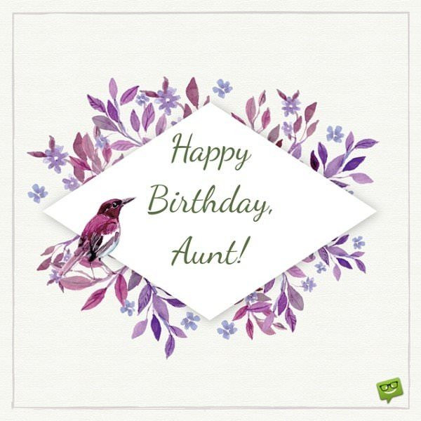 Best ideas about Aunt Birthday Wish . Save or Pin Happy Birthday Auntie Now.
