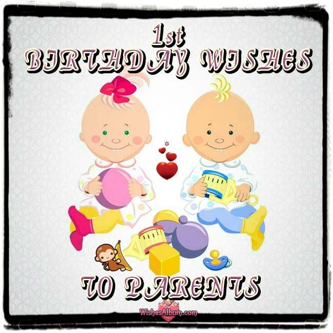 Best ideas about Baby Birthday Wishes . Save or Pin Baby s 1st Birthday Wishes to Parents WishesAlbum Now.