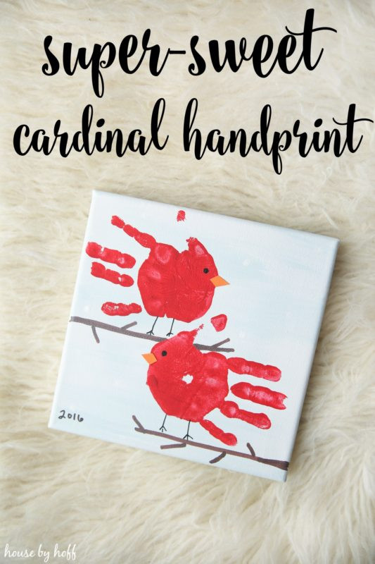 Best ideas about Baby Handprint Gift Ideas . Save or Pin Super Sweet Cardinal Handprint Gift House by Hoff Now.