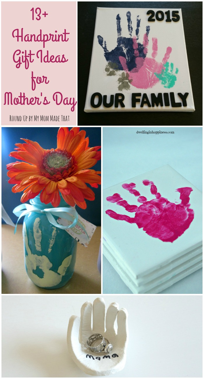 Best ideas about Baby Handprint Gift Ideas . Save or Pin 13 Handprint Gift Ideas for Mother s Day My Mom Made That Now.