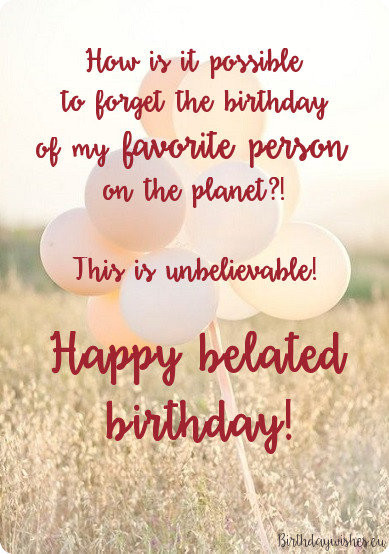 Best ideas about Belated Birthday Wishes For Friend . Save or Pin Belated Birthday Wishes For Friend With Now.
