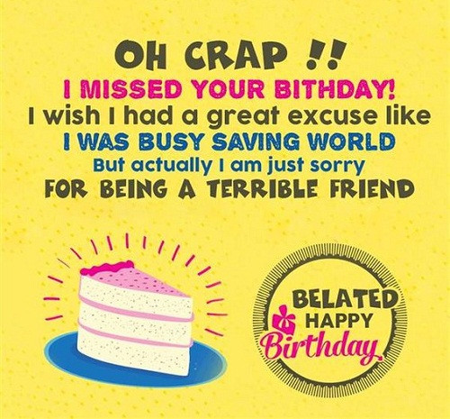 Best ideas about Belated Birthday Wishes For Friend . Save or Pin 31 Happy Belated Birthday Wishes with My Happy Now.