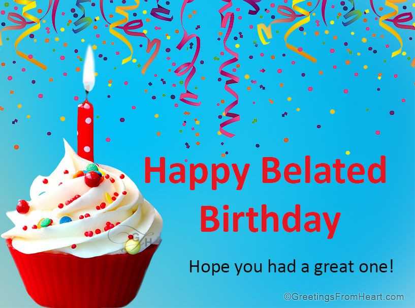 Best ideas about Belated Birthday Wishes Images . Save or Pin happy belated birthday Now.