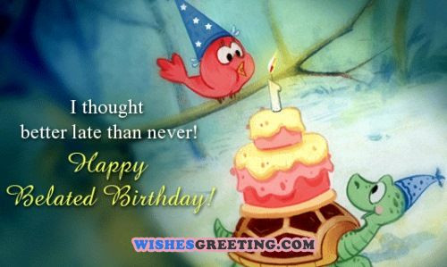 Best ideas about Belated Birthday Wishes Images . Save or Pin 95 Happy Belated Birthday Wishes Now.