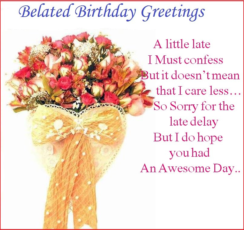 Best ideas about Belated Birthday Wishes . Save or Pin Belated birthday wishes greetings cards and blessings Now.